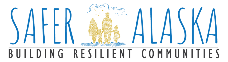 Safer Alaska, Building Resilient Communities